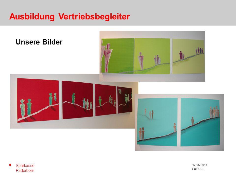S Sparkasse Paderborn Seite 12 17.05.2014 Seite 12 Unsere Bilder Ausbildung Vertriebsbegleiter