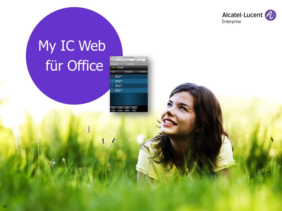 COPYRIGHT © 2012 ALCATEL-LUCENT ENTERPRISE. ALL RIGHTS RESERVED. SMB-Anwender-Seminare 2012 My IC Web für Office 29