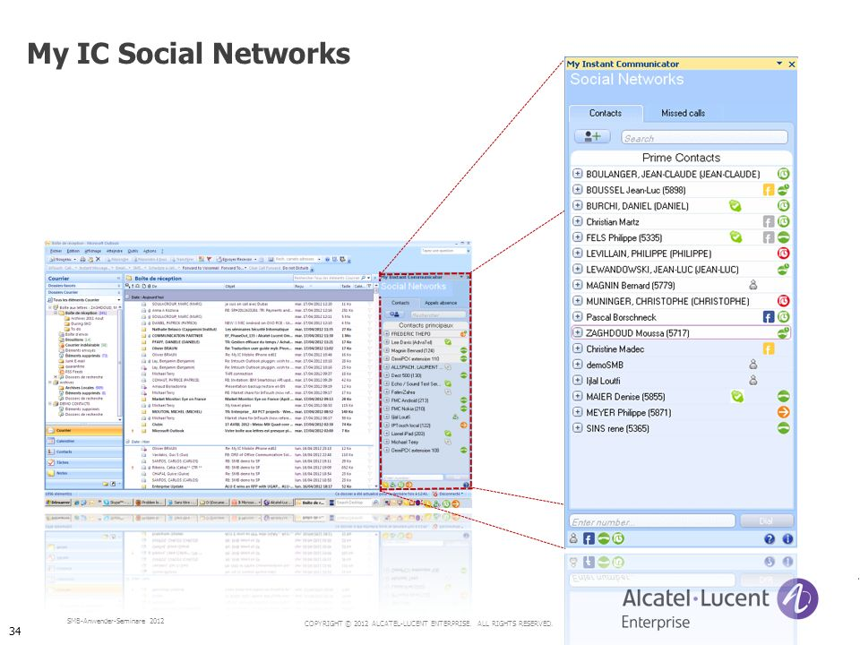 COPYRIGHT © 2012 ALCATEL-LUCENT ENTERPRISE. ALL RIGHTS RESERVED. SMB-Anwender-Seminare 2012 My IC Social Networks 34