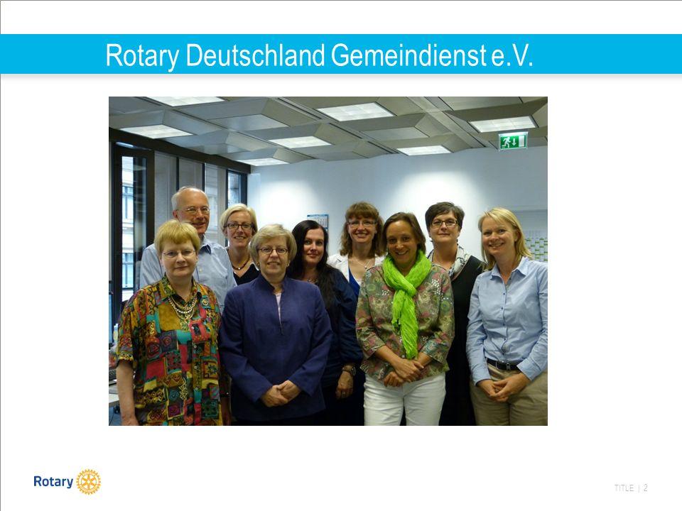 TITLE | 2 Rotary Deutschland Gemeindienst e.V.