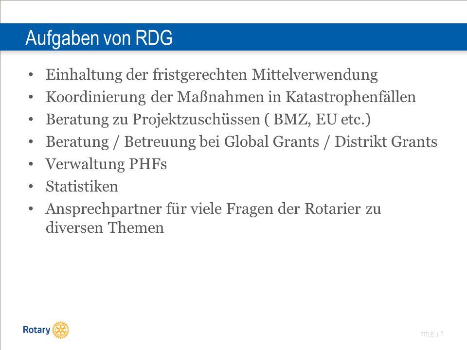 TITLE | 8 Verhältnis RDG zu TRF, The Rotary Foundation RDG ist 1 von 8 Associate Foundations der TRF RDG gibt es nur aus steuerrechtlichen Gründen: Steuerbefreite Spenden müssen auf deutschen Konten eingehen und von Deutschland aus verausgabt werden Die Spenden für APF/Polio bleiben in Deutschland, bis RDG Gelder an von TRF oder Distrikten vorgeschlagene gemeinnützige Projekte auszahlt Die Anlagepolitik ist kurzfristig, da Spenden zeitnah ( 24 Monate) zugewendet werden müssen.