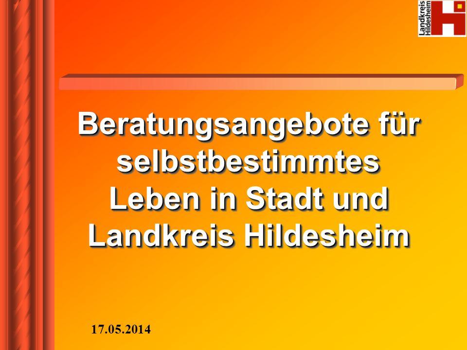 Beratungsangebote für selbstbestimmtes Leben in Stadt und Landkreis Hildesheim 17.05.2014
