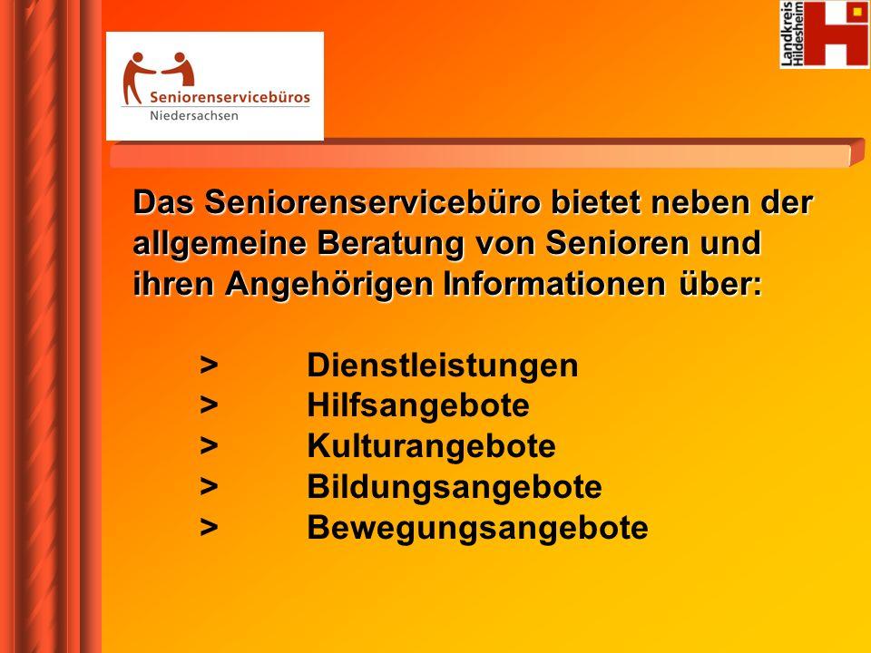 Das Seniorenservicebüro bietet neben der allgemeine Beratung von Senioren und ihren Angehörigen Informationen über: > Dienstleistungen > Hilfsangebote