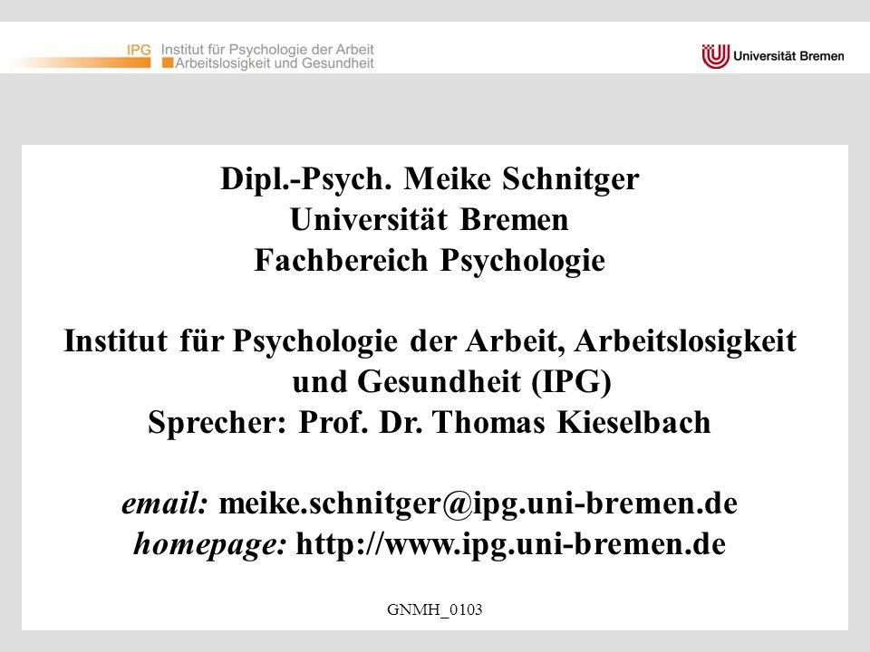GNMH_0103 Gesundheitsförderung und Prävention im Kontext der Vorbereitung auf Arbeitslosigkeit Vortrag auf dem 2.