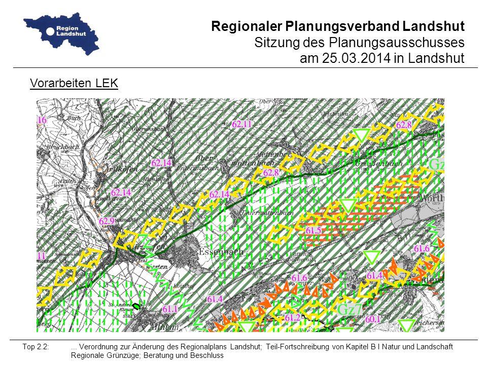 Regionaler Planungsverband Landshut Sitzung des Planungsausschusses am 25.03.2014 in Landshut Top 2.2:...