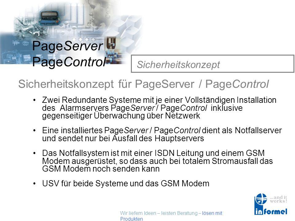 Wir liefern Ideen – leisten Beratung – lösen mit Produkten PageServer PageControl Sicherheitskonzept Vorhandene Sicherheitsrisiken: Ausfall der Rechne