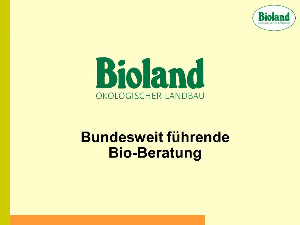 Bundesweit führende Bio-Beratung
