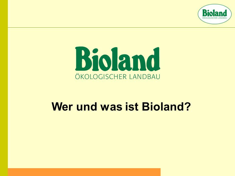 Wer und was ist Bioland?