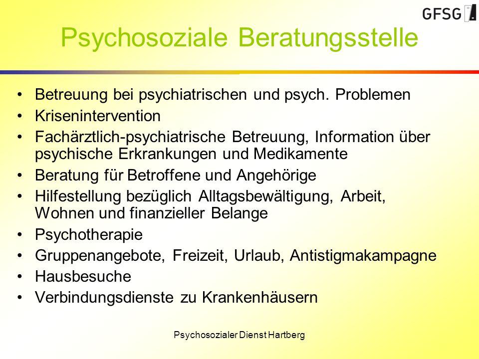 Psychosoziale Beratungsstelle Betreuung bei psychiatrischen und psych. Problemen Krisenintervention Fachärztlich-psychiatrische Betreuung, Information