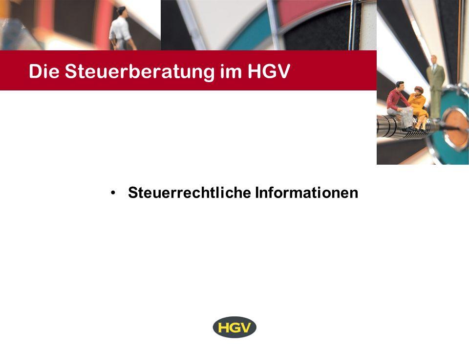 Die Steuerberatung im HGV Steuerrechtliche Informationen