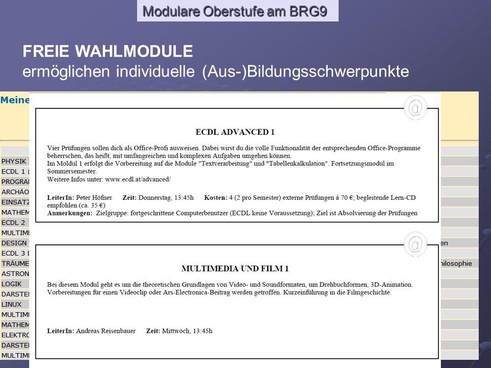 Modulare Oberstufe am BRG9 FREIE WAHLMODULE ermöglichen individuelle (Aus-)Bildungsschwerpunkte