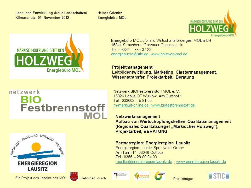 Gefördert durch Ein Projekt des Landkreises MOL : Projektträger: Energiebüro MOL c/o stic Wirtschaftsförderges.