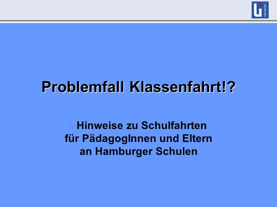 Problemfall Klassenfahrt!.