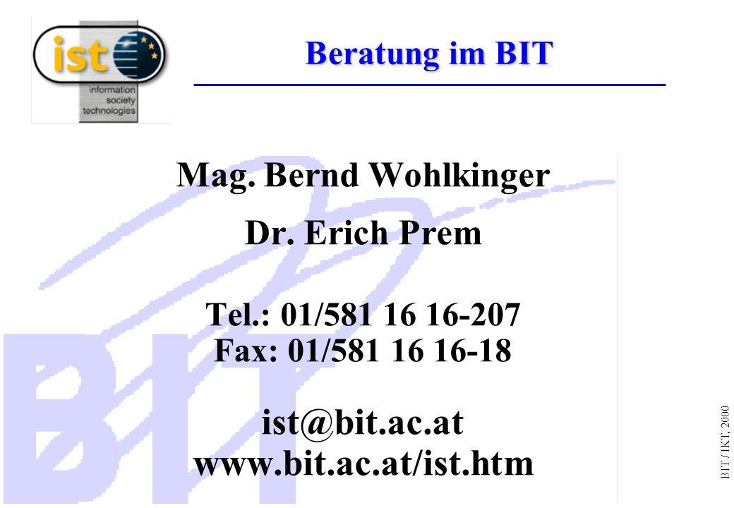 BIT / IKT, 2000 Mag. Bernd Wohlkinger Dr.