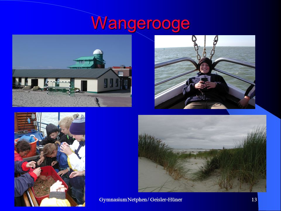 Gymnasium Netphen / Geisler-Hüner13 Wangerooge