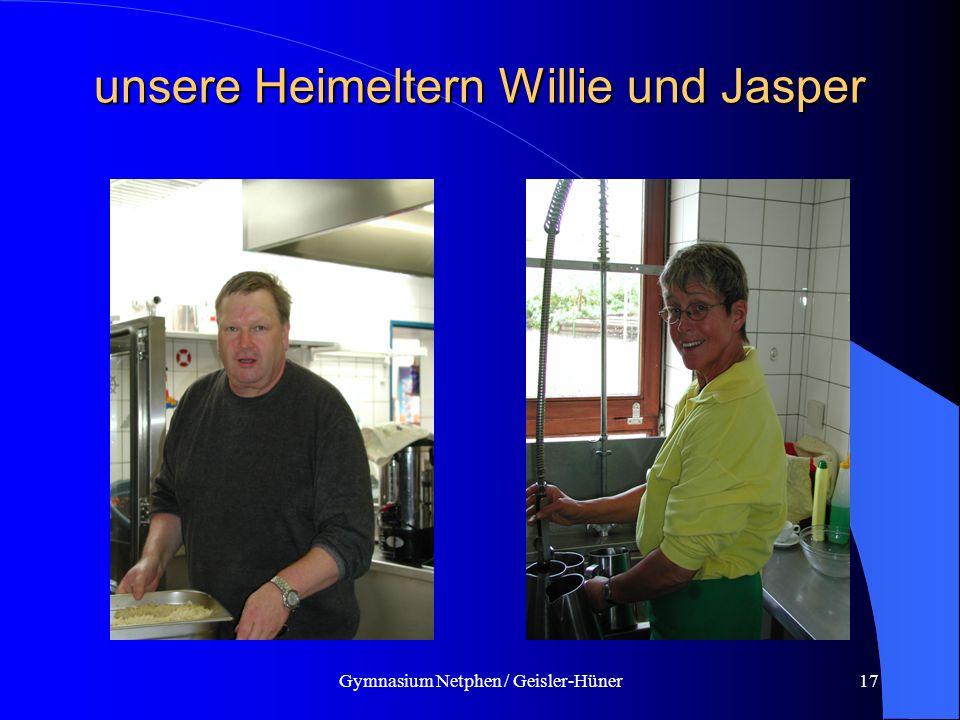 Gymnasium Netphen / Geisler-Hüner17 unsere Heimeltern Willie und Jasper