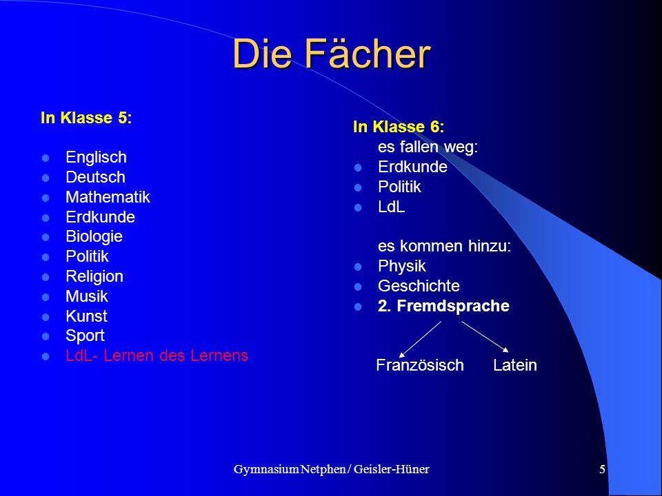 Gymnasium Netphen / Geisler-Hüner5 Die Fächer In Klasse 5: Englisch Deutsch Mathematik Erdkunde Biologie Politik Religion Musik Kunst Sport LdL- Lerne