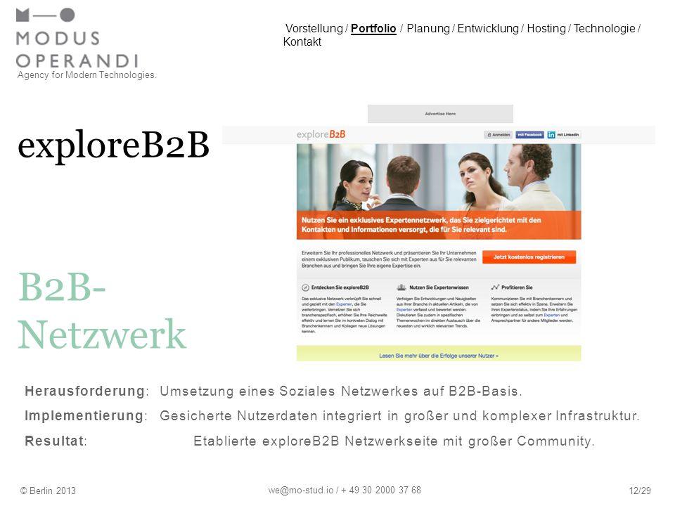 exploreB2B Agency for Modern Technologies. © Berlin 201312/29 B2B- Netzwerk we@mo-stud.io / + 49 30 2000 37 68 Herausforderung:Umsetzung eines Soziale