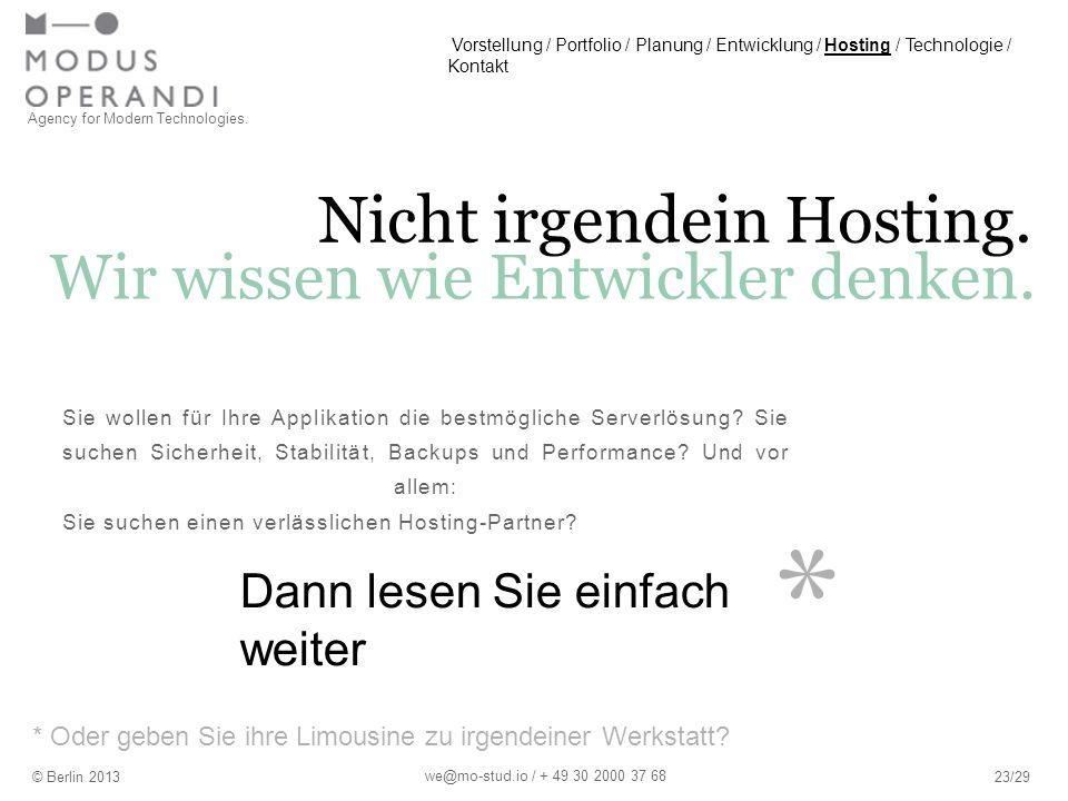 * Nicht irgendein Hosting. Sie wollen für Ihre Applikation die bestmögliche Serverlösung.