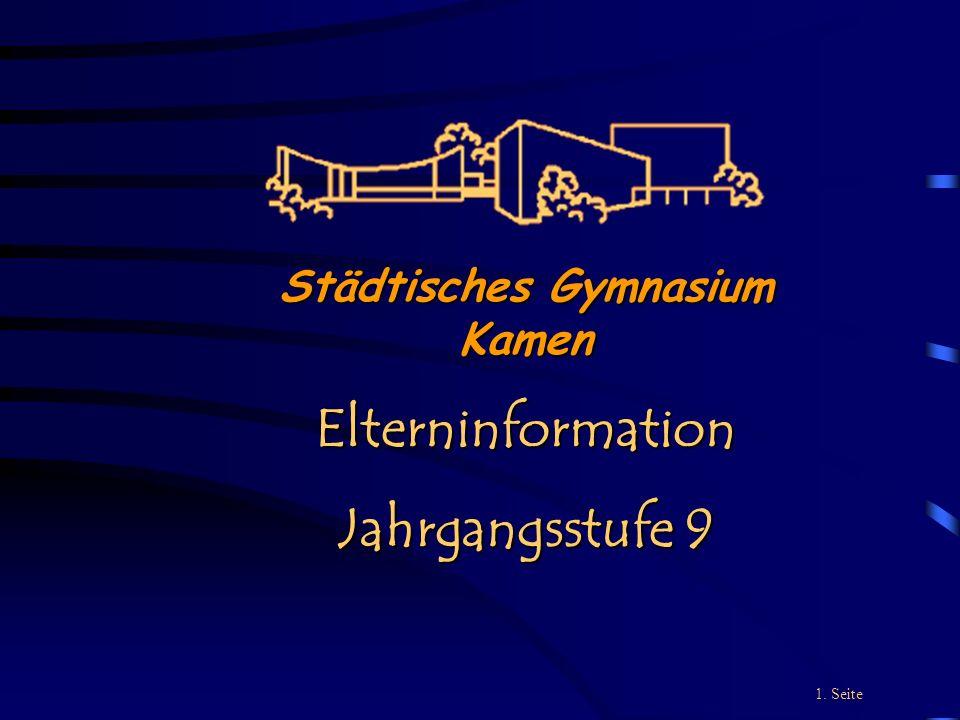 1. Seite Städtisches Gymnasium Kamen Elterninformation Jahrgangsstufe 9