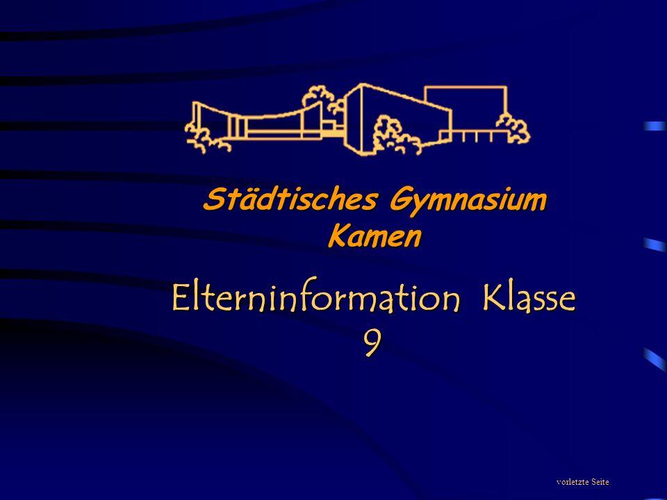 vorletzte Seite Städtisches Gymnasium Kamen Elterninformation Klasse 9