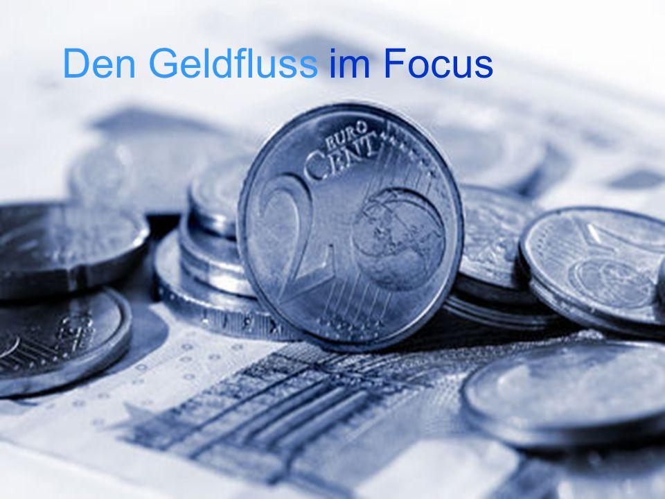 Den Geldfluss im Focus