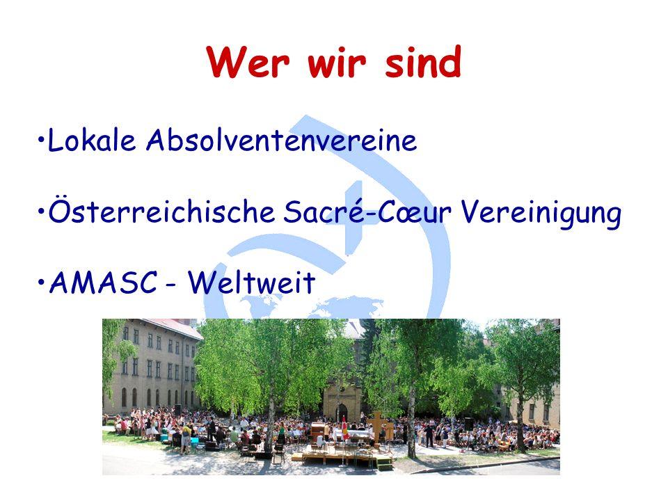 Wer wir sind Lokale Absolventenvereine Österreichische Sacré-Cœur Vereinigung AMASC - Weltweit