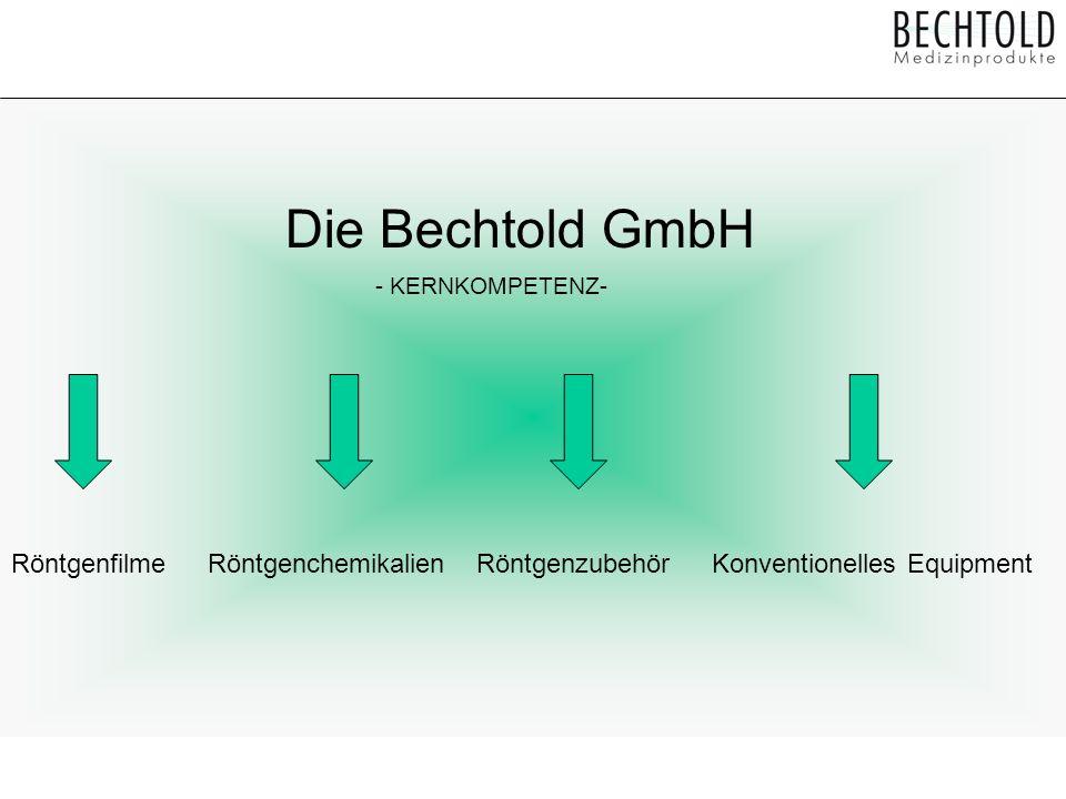 Die Bechtold GmbH RöntgenfilmeRöntgenchemikalienRöntgenzubehörKonventionelles Equipment - KERNKOMPETENZ-