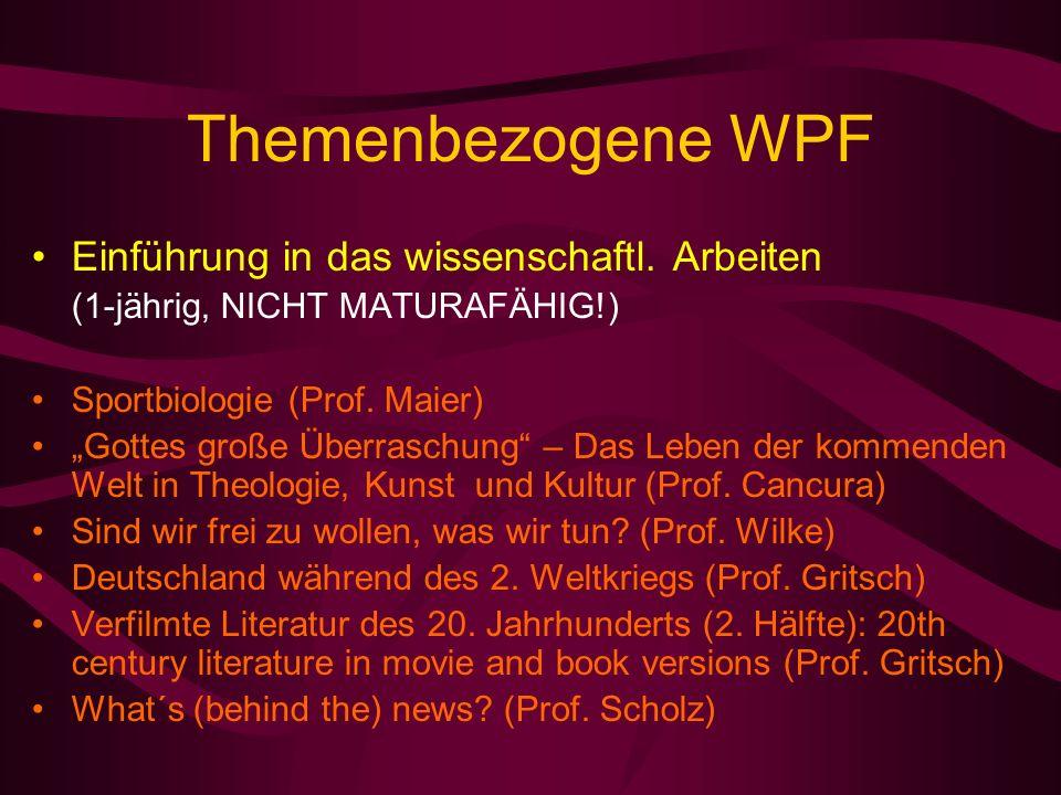 Themenbezogene WPF Einführung in das wissenschaftl.