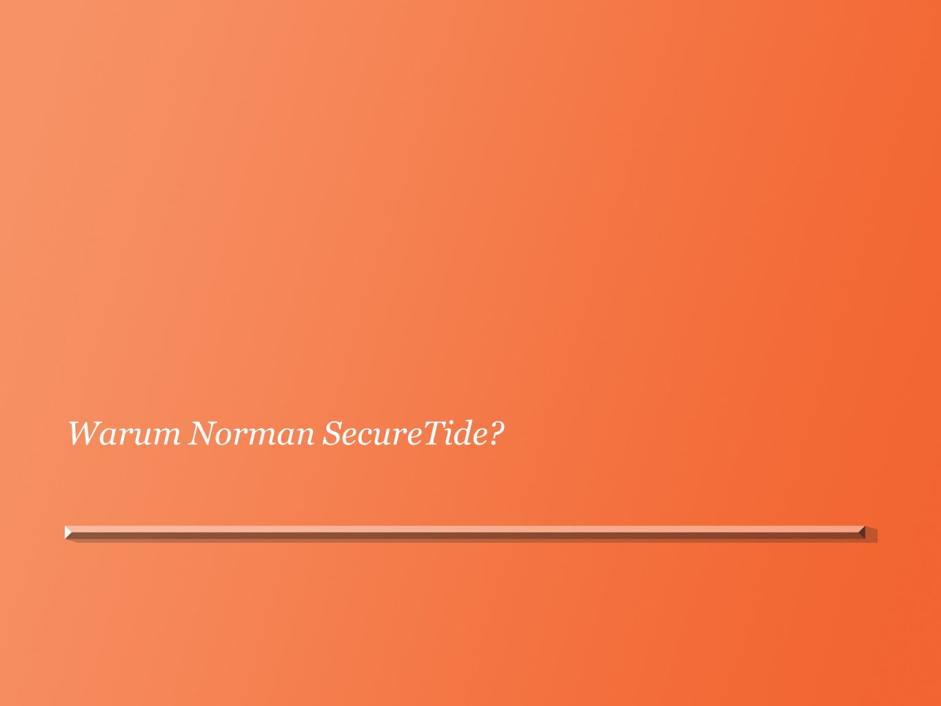 Warum Norman SecureTide