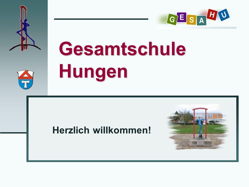 Gesamtschule Hungen Herzlich willkommen!