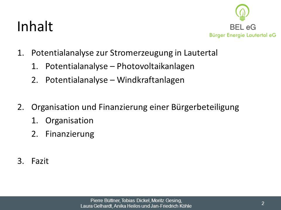 2 1.Potentialanalyse zur Stromerzeugung in Lautertal 1.Potentialanalyse – Photovoltaikanlagen 2.Potentialanalyse – Windkraftanlagen 2.Organisation und