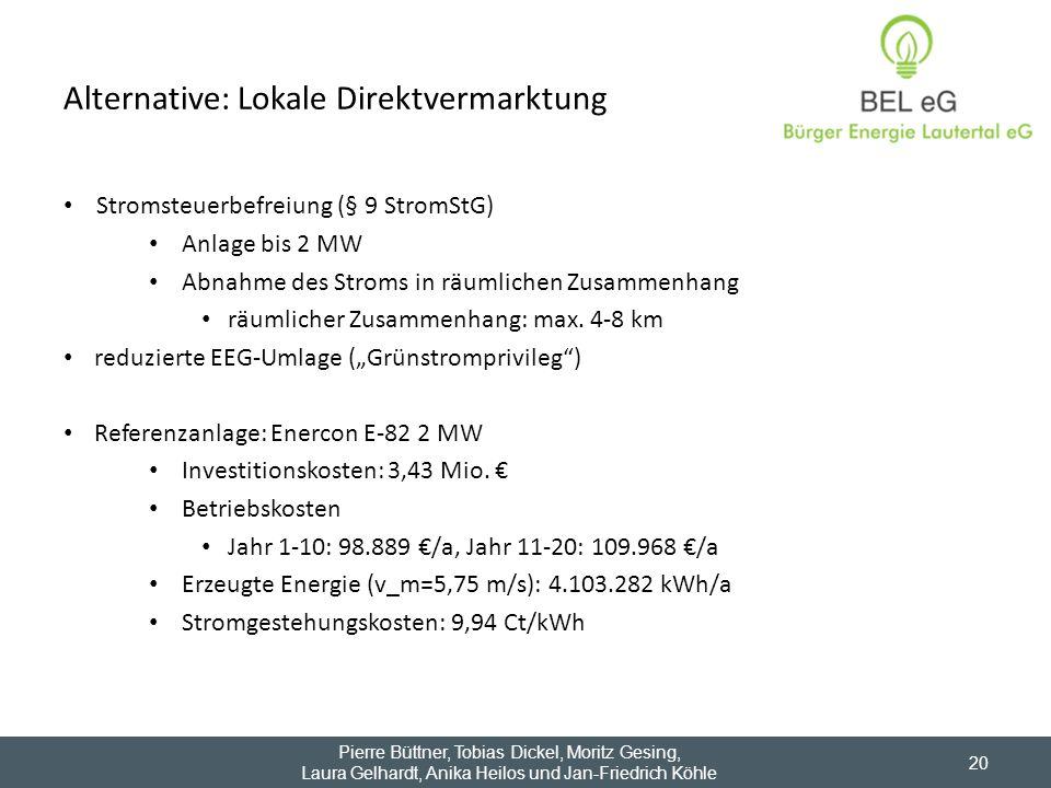 Alternative: Lokale Direktvermarktung Stromsteuerbefreiung (§ 9 StromStG) Anlage bis 2 MW Abnahme des Stroms in räumlichen Zusammenhang räumlicher Zus