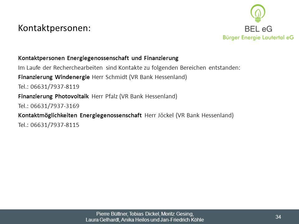 Kontaktpersonen: Kontaktpersonen Energiegenossenschaft und Finanzierung Im Laufe der Recherchearbeiten sind Kontakte zu folgenden Bereichen entstanden