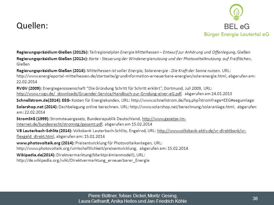 Quellen: Regierungspräsidium Gießen (2012b): Teilregionalplan Energie Mittelhessen – Entwurf zur Anhörung und Offenlegung, Gießen Regierungspräsidium