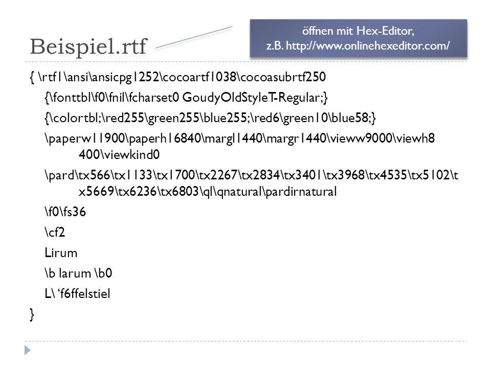 Beispiel.rtf { \rtf1\ansi\ansicpg1252\cocoartf1038\cocoasubrtf250 {\fonttbl\f0\fnil\fcharset0 GoudyOldStyleT-Regular;} {\colortbl;\red255\green255\blu