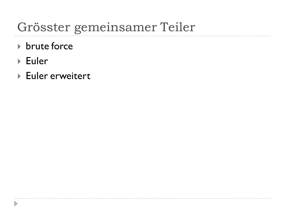 Grösster gemeinsamer Teiler brute force Euler Euler erweitert