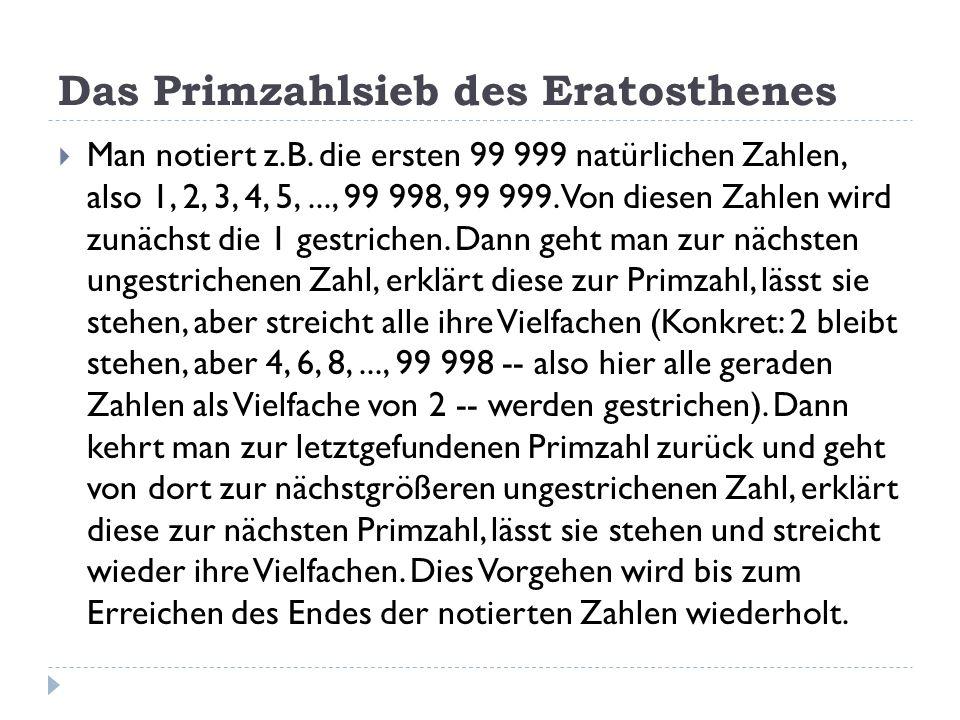 Das Primzahlsieb des Eratosthenes Man notiert z.B.