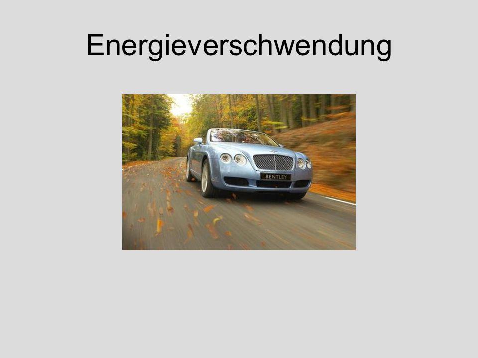 Energieverschwendung