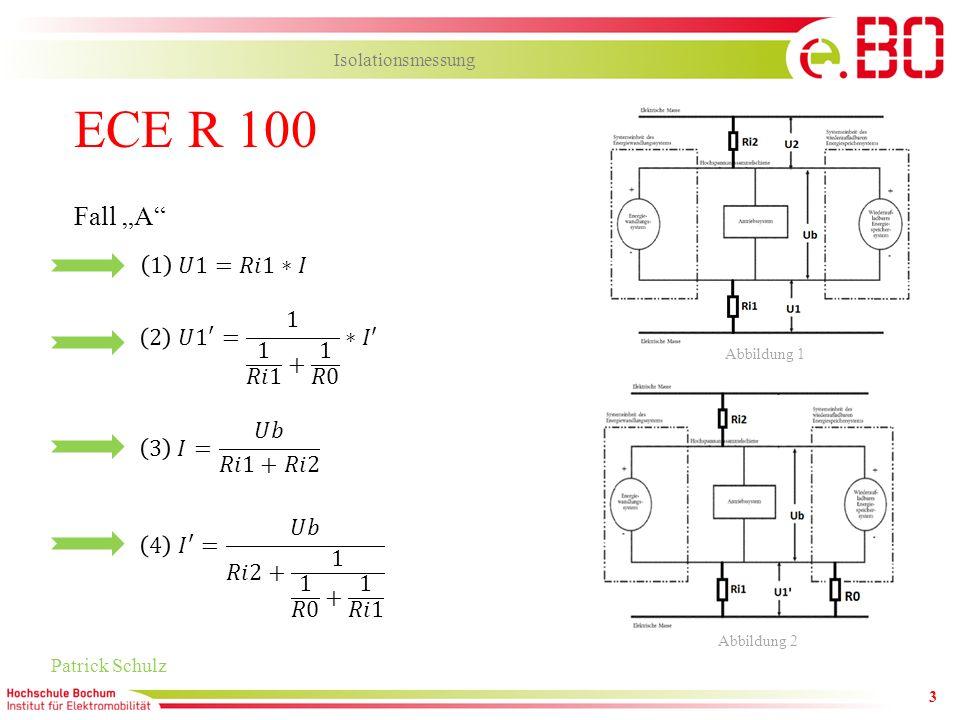 3 ECE R 100 Patrick Schulz Isolationsmessung Fall A Abbildung 1 Abbildung 2