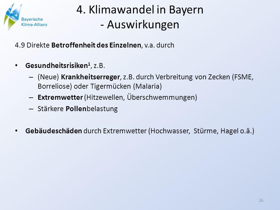 4. Klimawandel in Bayern - Auswirkungen 4.9 Direkte Betroffenheit des Einzelnen, v.a. durch Gesundheitsrisiken 1, z.B. – (Neue) Krankheitserreger, z.B