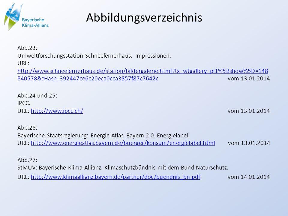 Abbildungsverzeichnis Abb.23: Umweltforschungsstation Schneefernerhaus. Impressionen. URL: http://www.schneefernerhaus.de/station/bildergalerie.html?t