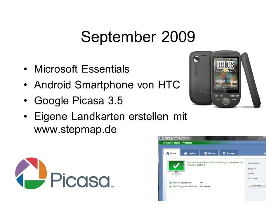 September 2009 Microsoft Essentials Android Smartphone von HTC Google Picasa 3.5 Eigene Landkarten erstellen mit www.stepmap.de