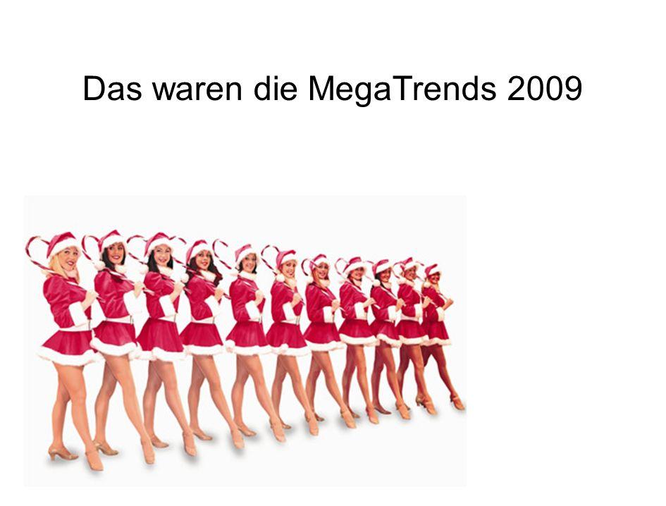 Das waren die MegaTrends 2009