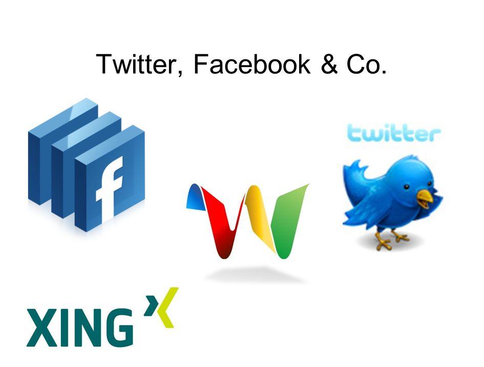 Twitter, Facebook & Co.