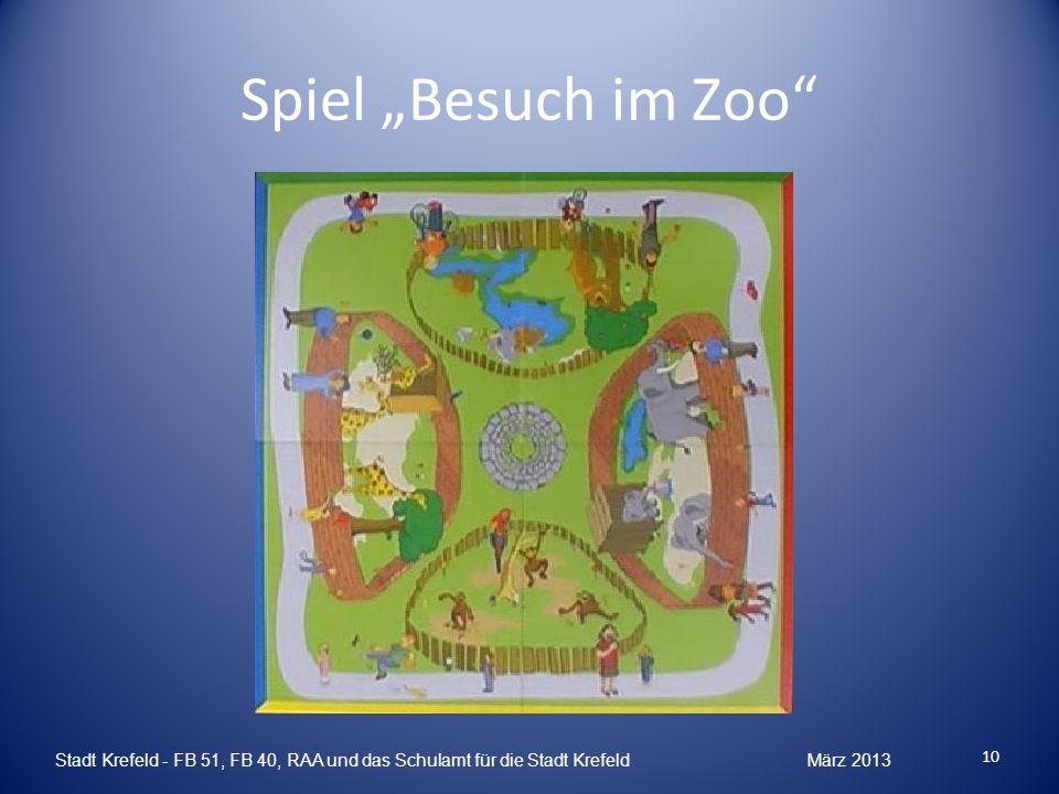 Spiel Besuch im Zoo Stadt Krefeld - FB 51, FB 40, RAA und das Schulamt für die Stadt Krefeld März 2013 10