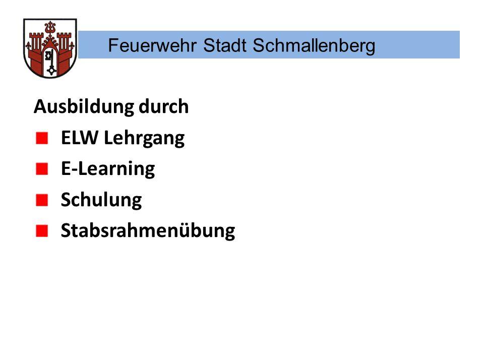Feuerwehr Stadt Schmallenberg E-Learning durch Download Arbeit im Stab mit dem Vierfachvordruck und Ausfüllhilfe Vierfachvordruck