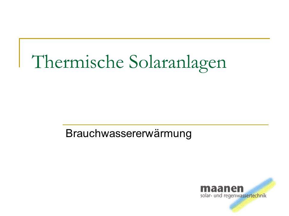 Thermische Solaranlagen Brauchwassererwärmung