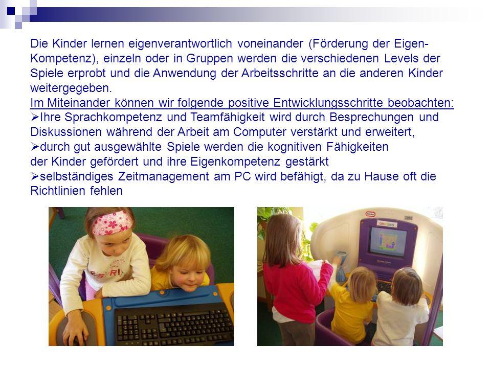 Die Kinder arbeiten selbständig am Computer, d.h.