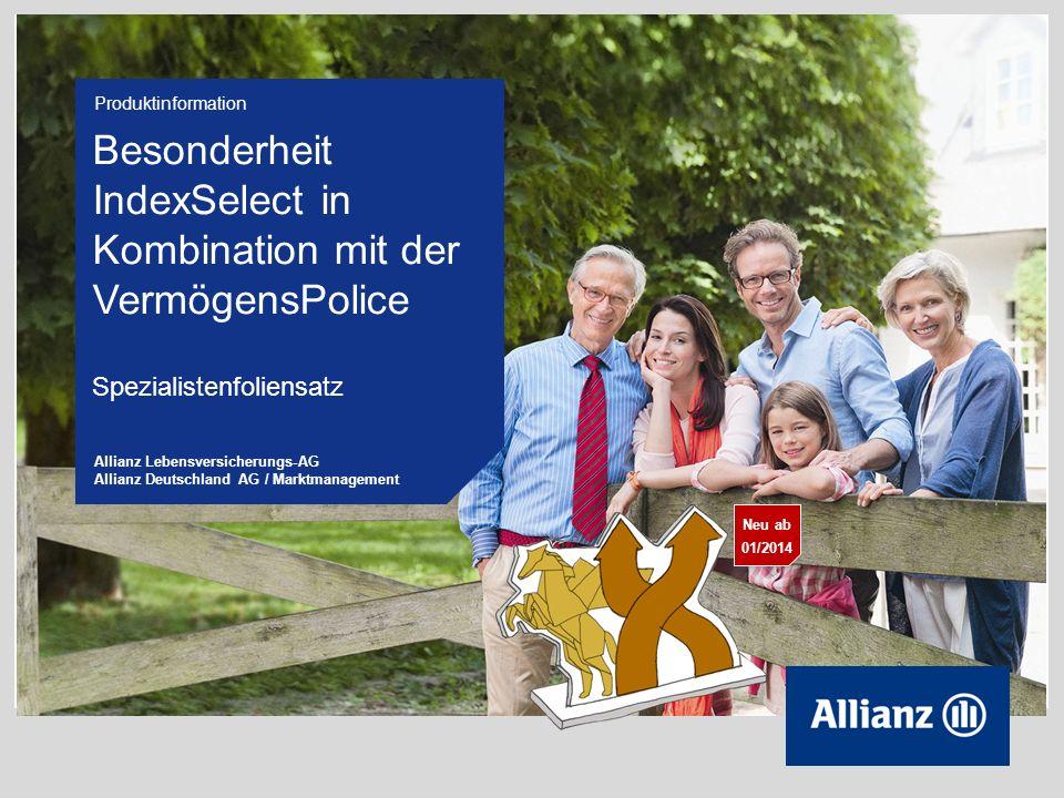 12 © Copyright Allianz Deutschland AG 2013 Finanzierung von Todesfallleistungen Indexjahr 1999/002000/012001/022002/032003/042004/052005/06 Kursindex 48,74%-16,67%-16,07%-40,94%35,15%5,71%23,42% RententarifCap 3,90 % 2 14,66%0,00% 16,91%5,89%18,91% VermögensPoliceCap 3,60 % 2 12,86%0,00% 15,47%5,89%17,56% Indexjahr 2006/072007/082008/092009/102010/112011/122012/13 Kursindex 8,28%-8,87%-46,94%38,06%10,43%-16,63%4,83% RententarifCap 3,90 % 2 8,33%0,00% 13,56%1,23%0,00%1,84% VermögensPoliceCap 3,60 % 2 8,33%0,00% 12,06%0,00% 1,24% Die Finanzierung der Todesfallleistung führt im Vergleich zu den Rententarifen zu einem anderen Cap und einer geringeren sichereren Verzinsung.